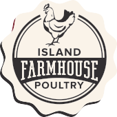 Island Farmhouse Poultry